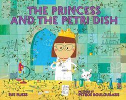 The Princess and the Petri Dish
