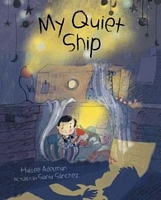 My Quiet Ship by Hallee Adelman