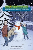Mystery of the Melting Snowman