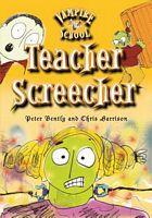 Teacher Screecher