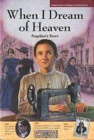 When I Dream of Heaven: Angelina's Story