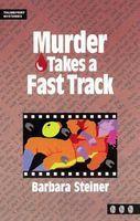 Murder Takes a Fast Track
