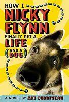 How I, Nicky Flynn, Finally Got a Life (And a Dog)