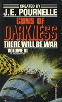 There Will Be War, Vol. VI: Guns of Darkness
