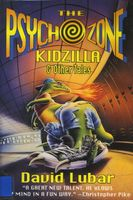The Psychozone: Kidzilla & Other Tales