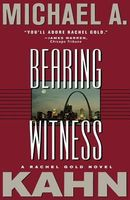 Bearing Witness by Michael Kahn