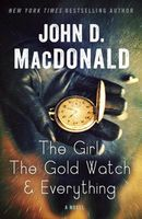 The Girl, the Gold Watch, and Everything