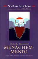 The Further Adventures of Menachem-Mendl: New York-Warsaw-Vienna-Yehupetz