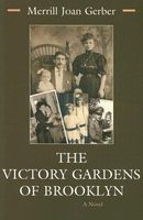 The Victory Gardens of Brooklyn