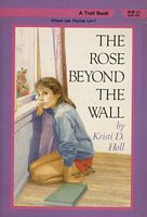 The Rose Beyond the Wall