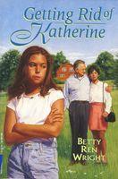 Getting Rid of Katherine