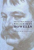 Selected Short Stories Wm. Dean Howells