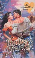 Wild Texas Magnolia