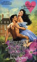 Brazen Virginia Bride