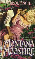 Montana Moonfire