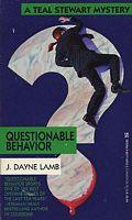 Questionable Behavior