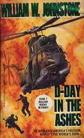 D-Day in the Ashes by William W. Johnstone