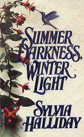 Summer Darkness, Winter Light