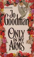 Only In My Arms