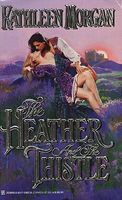 The Heather and the Thistle