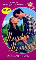 Mountain Moonlight by Jane Anderson