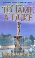 To Tame a Duke
