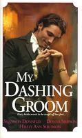 My Dashing Groom