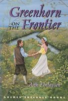 Greenhorn on the Frontier