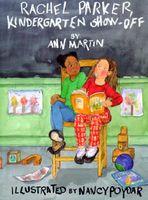Rachel Parker, Kindergarten Show-Off