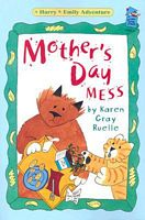 Mother's Day Mess