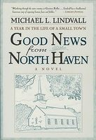 Good News from North Haven: A Year in the Life of a Small Town