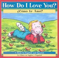How Do I Love You?/Como Te Amo?