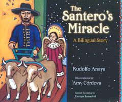 The Santero's Miracle: A Bilingual Story