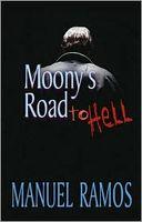 Moony's Road to Hell