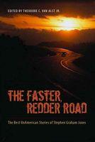The Faster Redder Road