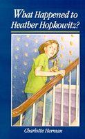 What Happened To Heather Hopkowitz?
