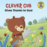 Clever Cub Gives Thanks to God