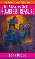 The Mystery of the Homeless Treasure