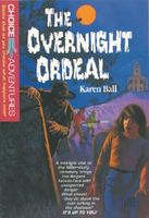 The Overnight Ordeal