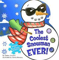 The Coolest Snowman EVER!