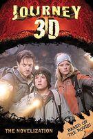 Journey 3-D: The Novelization