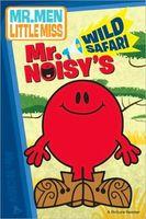 Mr. Noisy's Wild Safari