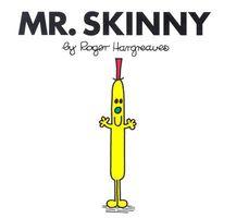 Mr. Skinny