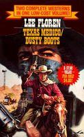 Texas Medico / Dusty Boots