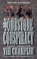 The Tombstone Conspiracy