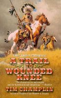 A Trail to Wounded Knee