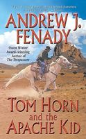 Tom Horn and the Apache Kid
