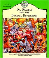 Dr. Drabble and the Dynamic Duplicator