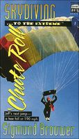 'Chute Roll: Sky Diving -- To the Extreme