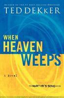 When Heaven Weeps